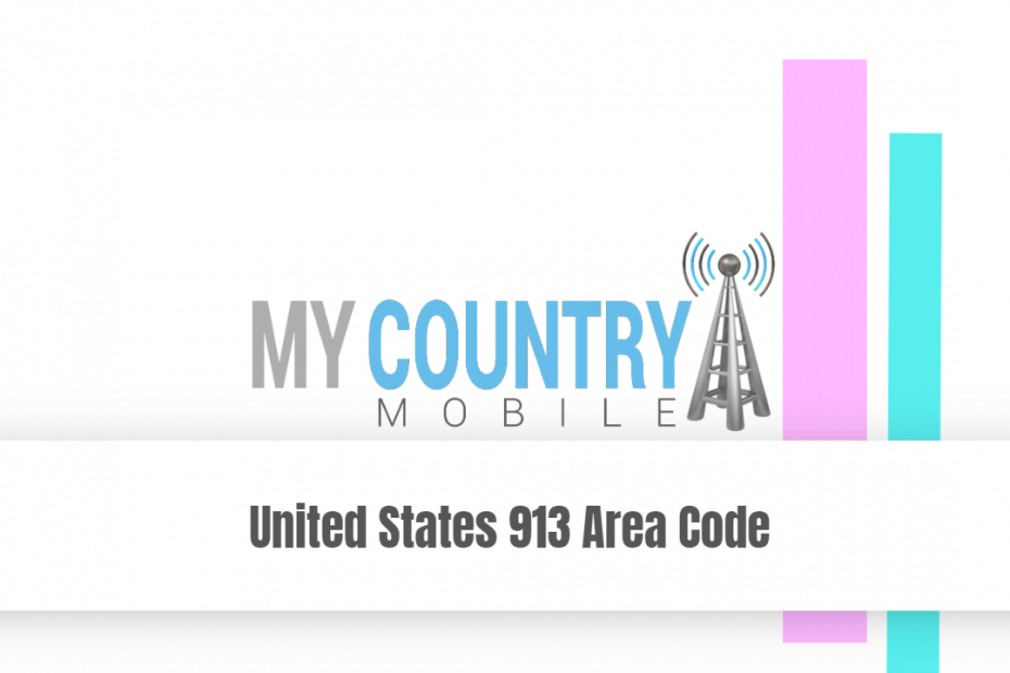 United States 913 Area Code - My Country Mobile