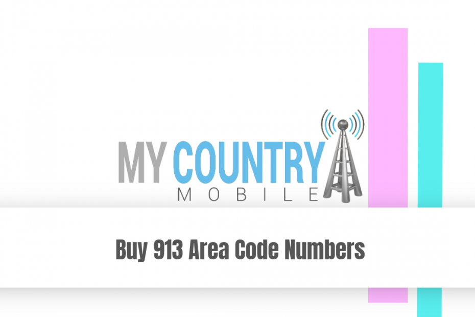 Buy 913 Area Code Numbers - My Country Mobile