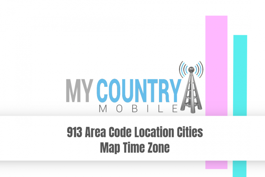 913 Area Code Location Cities Map Time Zone - My Country Mobile
